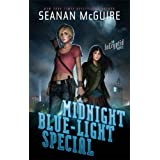 Midnight Blue-Light Special: An Incryptid Novel (Incryptid 2) by Seanan McGuire (5-Jun-2014) Paperback