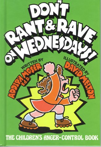 Wednesdays!: The Children's Anger-Control Book ()