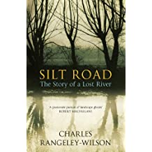 Silt Road: The Story of a Lost River
