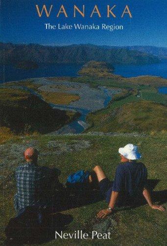 Wanaka: The Lake Wanaka Region (Catlins Series)