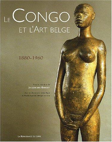 Le Congo et l'Art belge, 1880-1960