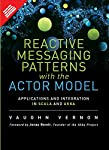 USE THE ACTOR MODEL TO BUILD SIMPLER SYSTEMS WITH BETTER PERFORMANCE AND SCALABILITY Enterprise software development has been much more difficult and failure-prone than it needs to be. Now, veteran software engineer and author Vaughn Vernon offers an...