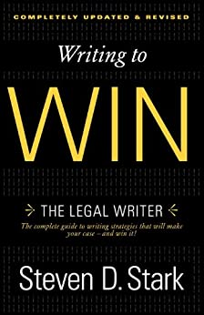 Writing to Win: The Legal Writer par [Stark, Steven D.]