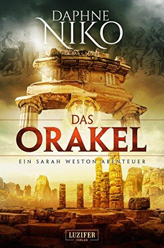Das Orakel: Thriller (Sarah Weston Abenteuer 3)