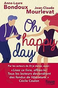 Oh happy day par Anne-Laure Bondoux