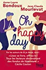 Oh happy day par Anne-Laure Bondoux