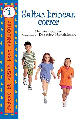 Saltar, brincar, correr (Hop, Skip, Run) (Lecturas para niños de verdad - Nivel 1 (Real Kids Readers - Level 1)) (Spanish Edition)