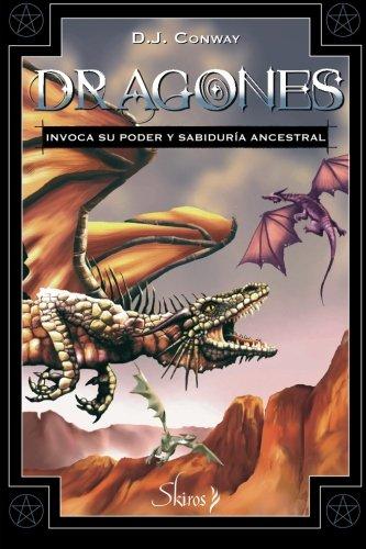 Dragones: Invoca su poder y sabiduría ancestral