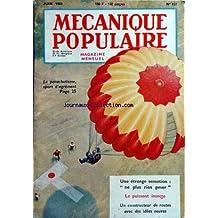 MECANIQUE POPULAIRE [No 157] du 01/06/1959 - le parachutisme, sport d'agrement - ne plus rien peser - etrange sensation - le puissant insecte - un constructeur de routes avec des idees neuves