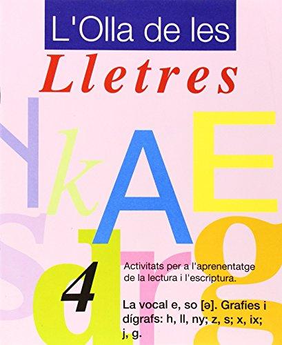 L'olla De Les Lletres 4 - Grafies I Digrafs: H, Ll, Ny; Z, S. (L'olla Lletres - Serie 1)