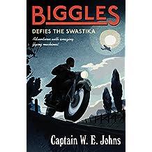 Biggles Defies the Swastika