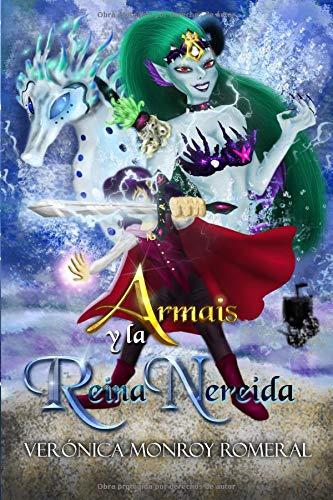 Armais y la Reina Nereida par Verónica Monroy Romeral