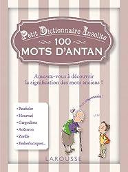 Petit dictionnaire insolite des mots d'antan