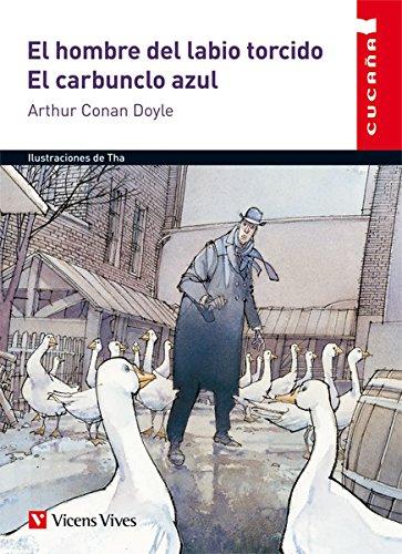 El Hombre Del Labio Torcido. El Carbunclo Azul (Colección Cucaña) - 9788468222134