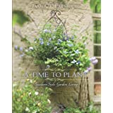 Time to Plant: Luxurious Garden Living: Southern-Style Garden Living