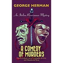 A Comedy of Murders: An Italian Renaissance Mystery (The first adventure of Leonardo da Vinci and Niccolo da Pavia Book 1) (English Edition)