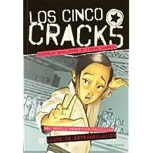 Llave de estrangulación (Los cinco Crack)