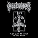 Dissection: Past Is Alive (the Early Mischief) (Audio CD)