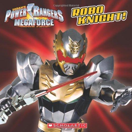 Portada del libro Power Rangers Megaforce: Robo Knight! by Ace Landers (2014-01-07)