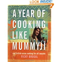 A Year of Cooking Like Mummyji