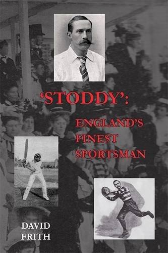 'Stoddy': England's Finest Sportsman por David Frith