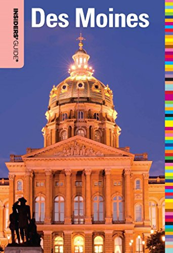 Insiders' Guide® to Des Moines (Insiders' Guide Series) (English Edition)