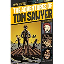 The Adventures of Tom Sawyer: A Graphic Novel (Graphic Revolve: Common Core Editions)