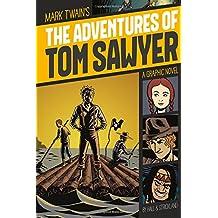 Adventures of Tom Sawyer (Graphic Revolve: Common Core Editions)