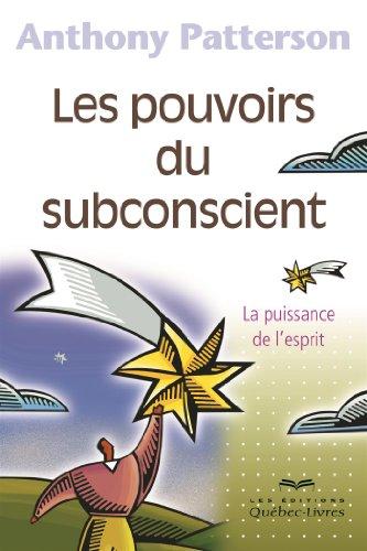 les-pouvoirs-du-subconscient-4e-ed
