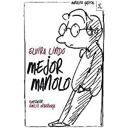 Mejor Manolo (Biblioteca furtiva) Finalista Premio Hache 2014