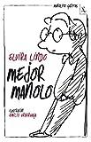 Libros PDF Mejor Manolo Biblioteca furtiva (PDF y EPUB) Descargar Libros Gratis