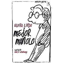 Mejor Manolo (Biblioteca furtiva)