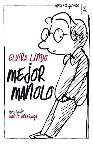 Mejor Manolo (Biblioteca furtiva) por Elvira Lindo