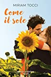 Come il sole (Italian Edition)