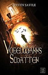 Vogelmanns Schatten: Fantastischer Horror