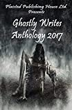 Ghostly Writes Anthology 2017