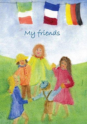 My Friends par  Elisa Pelz, Silvia Rose Sommer