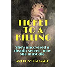 Ticket to a Killing