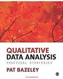 Qualitative Data Analysis: Practical Strategies