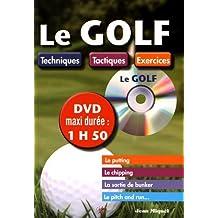 Le golf : Techniques, tactiques, exercices (1DVD)