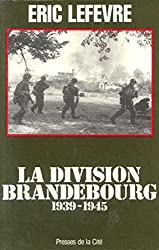 La division Brandebourg (Troupes de choc)