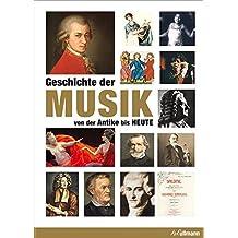 Geschichte der Musik: Von der Antike bis Heute (Kompaktwissen)