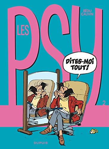 Les Psy - tome 2 - Dites-moi tout !