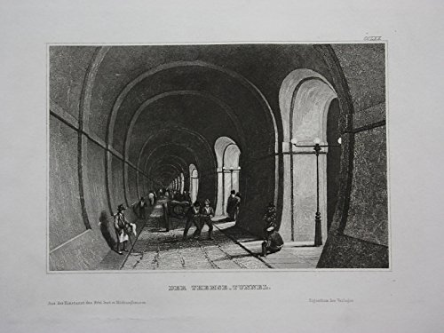 Thames Tunnel (Thames Tunnel London Great Britain Großbritannien engraving Stahlstich)