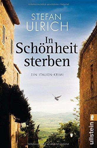 Buchseite und Rezensionen zu 'In Schönheit sterben: Ein Italien-Krimi' von Stefan Ulrich