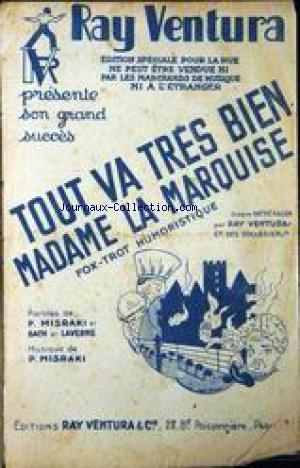 PETIT FORMAT - TOUT VA TRES BIEN MADAME LA MARQUISE - PAROLES DE P. MISRAKI ET BACH ET LAVERNE - MUSIQUE DE P. MISRAKI - RAY VENTURA.