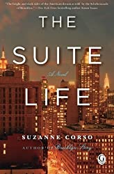 The Suite Life by Suzanne Corso (2013-09-10)