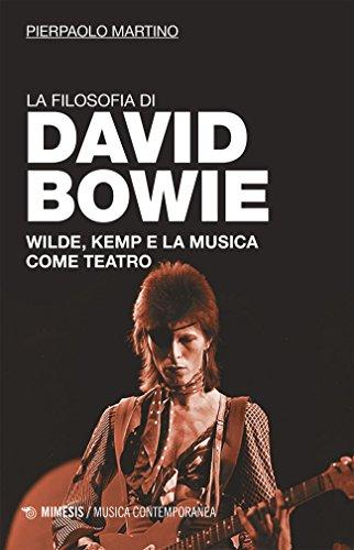 La filosofia di David Bowie: Wilde, Kemp e la musica come teatro