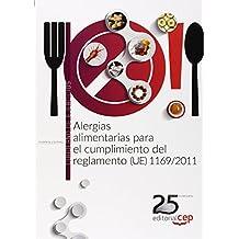 Alergias alimentarias para el cumplimiento del reglamento (UE) 1169/2011. Cuaderno de ejercicios.