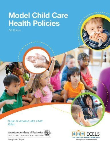 by Pennsylvania Chapter American Academy of Pediatrics Model Child Care Health Policies (2013) Paperback
